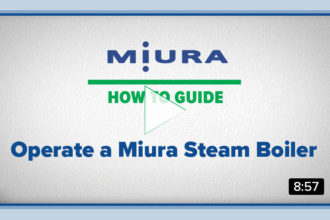 How To Operate A Miura Steam Boiler