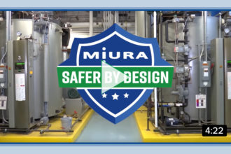 Miura Steam Boilers Are Safer By Design