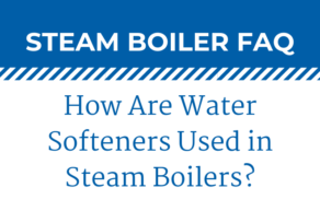 Best Practices For Industrial Steam Boiler Maintenance