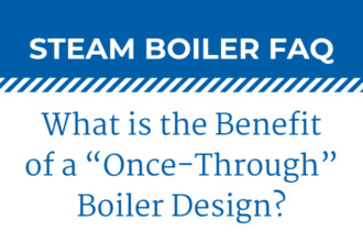 "What is the Benefit of a ""Once-Through"" Boiler Design?"