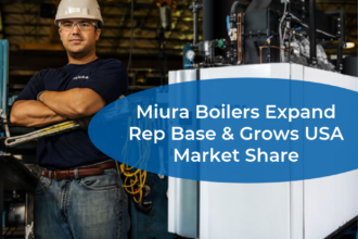 Miura Boilers Expand Rep Base & Grows USA Market Share